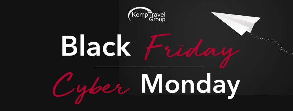 Best Cyber Monday Black Friday Travel Deals Kemp Travel Group